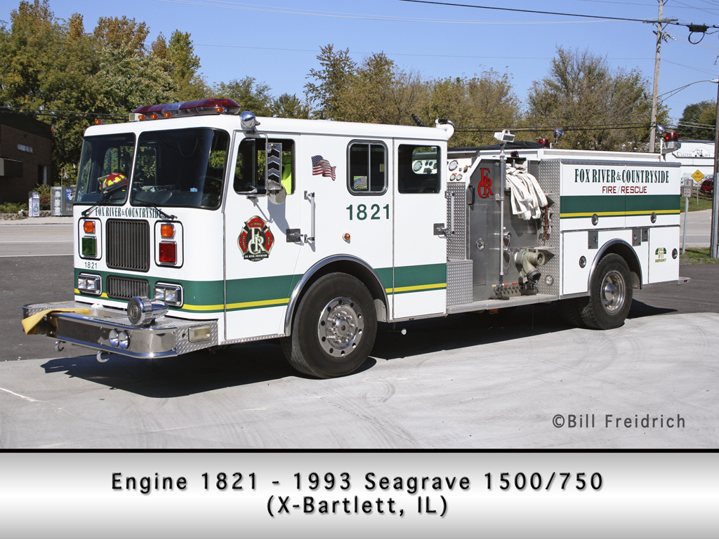 Fox River and Countryside Fire Rescue District Seagrave Engine 1821