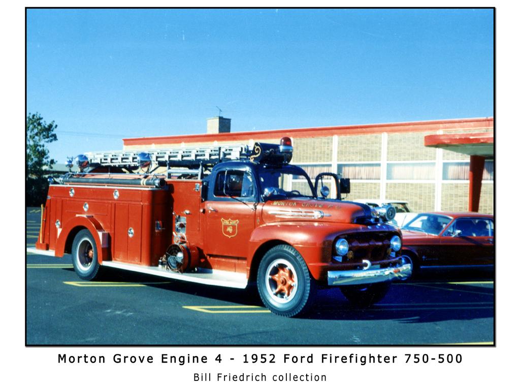 Morton Grove Fire Department history 1952 engine