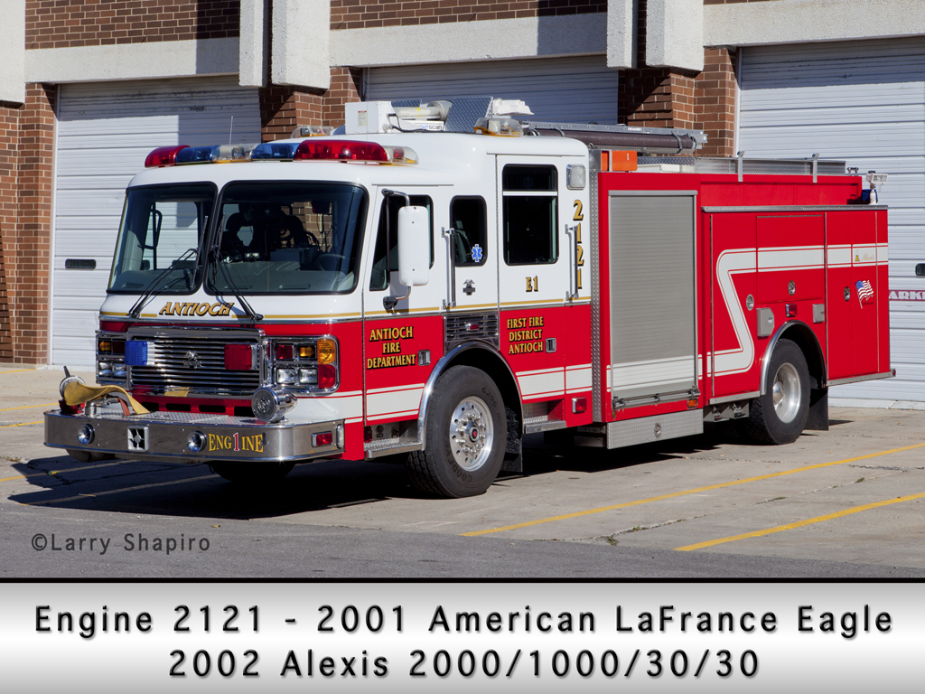 Antioch Fire District Engine 2121 2001 American LaFrance Eagle