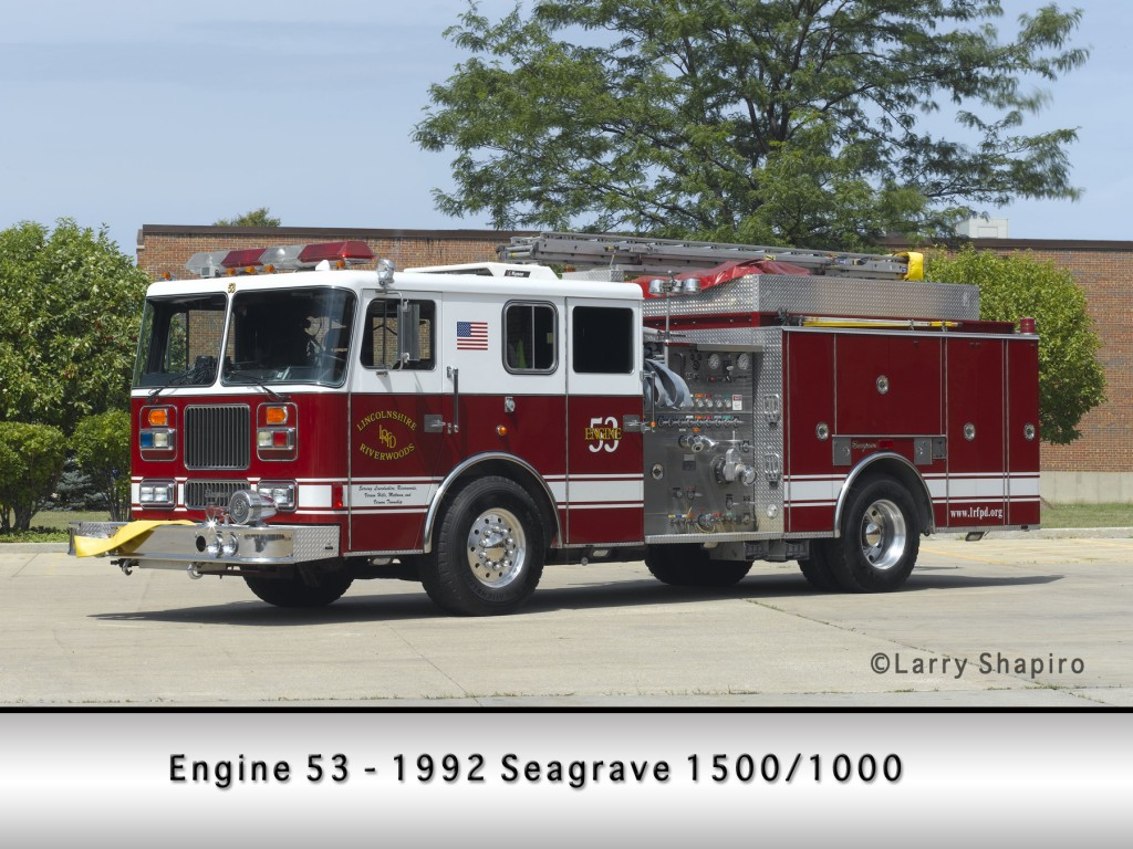 Lincolnshire-Riverwoods Fire Protection District Seagrave engine