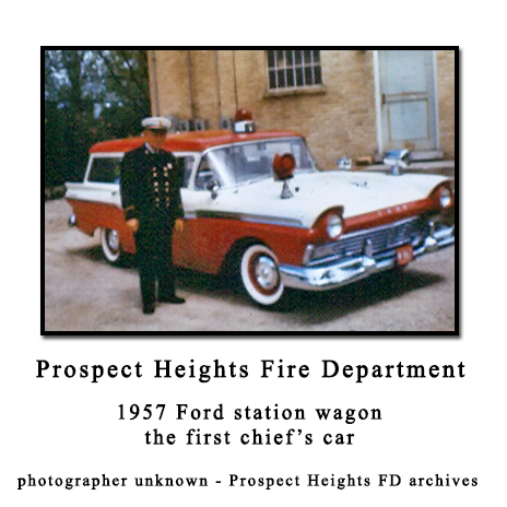 Prospect Heights FD 1957 chief's car