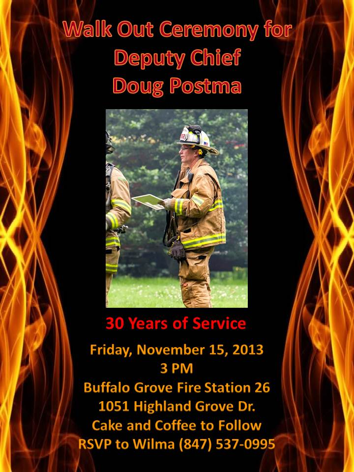 Deputy Fire Chief Doug Postma Walk Out Ceremony