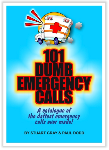 101 Dumb Emergency Calls cover