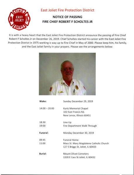 passing of East Joliet Fire Protection District Fire Chief Robert Scholtes