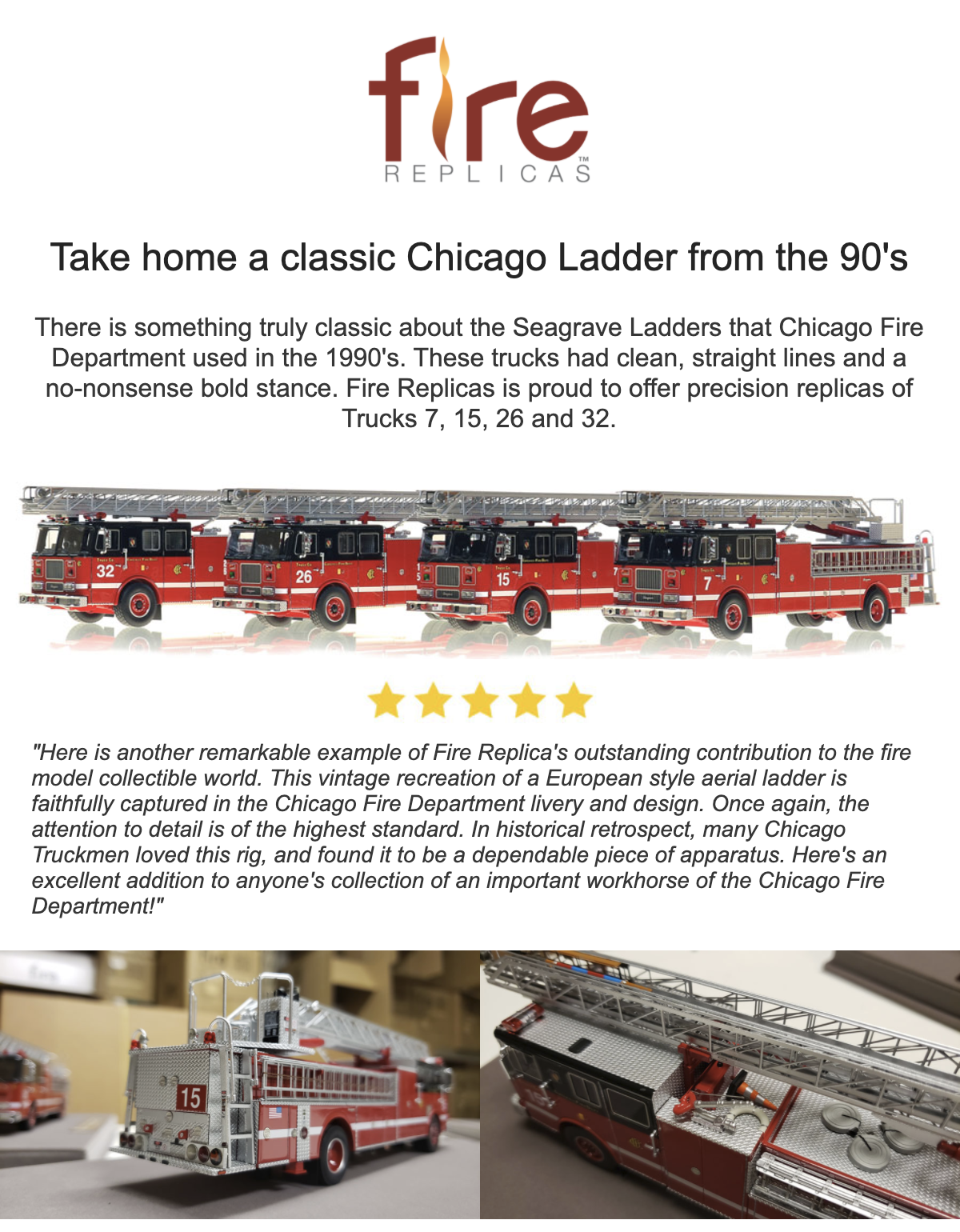 Fire Replicas Chicago FD 1990s era Seagrave aerial ladders