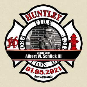passing of Huntley FPD Deputy Chief Albert W Schlick III