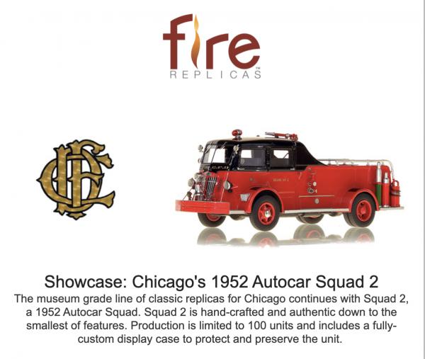 Fire Replicas model of a Chicago FD 1952 Autocar Squad 2