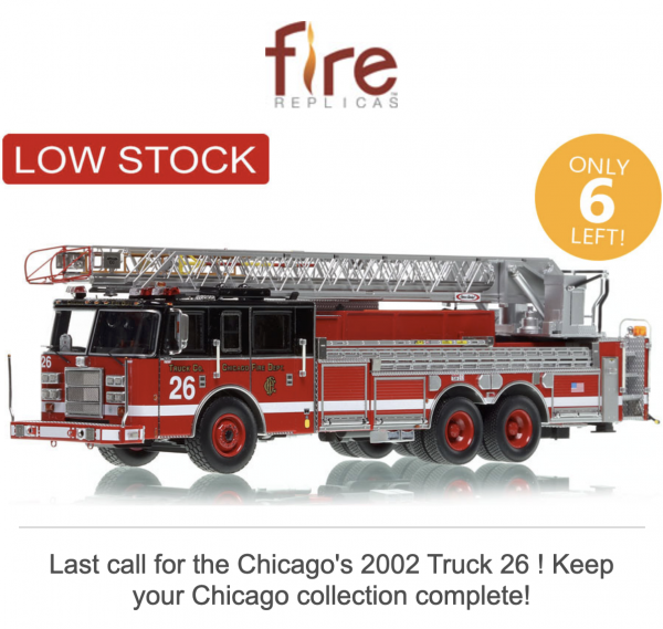 Fire Replicas CHICAGO FIRE DEPARTMENT 2002 PIERCE DASH 100' AERIAL - TRUCK 26
