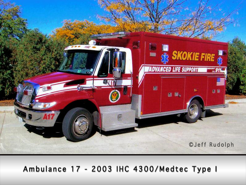 Skokie Fire Department Ambulance 17