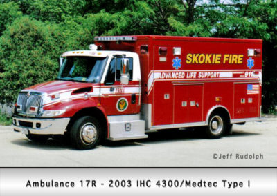 Skokie Fire Department Ambulance 17R