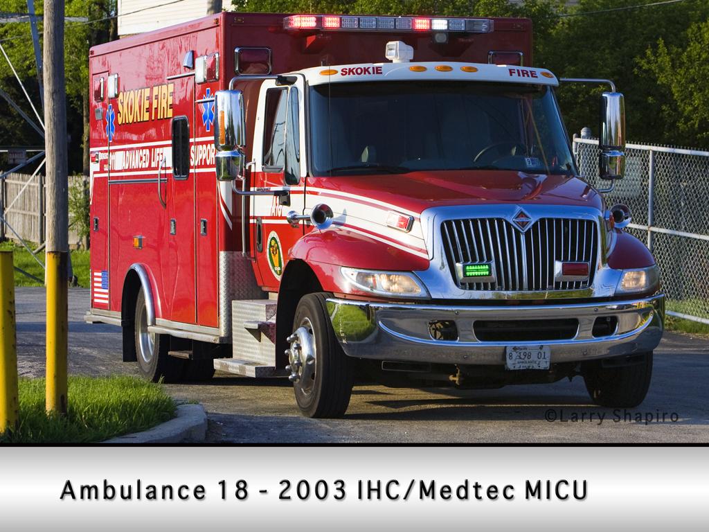 Skokie Fire Department Ambulance 18