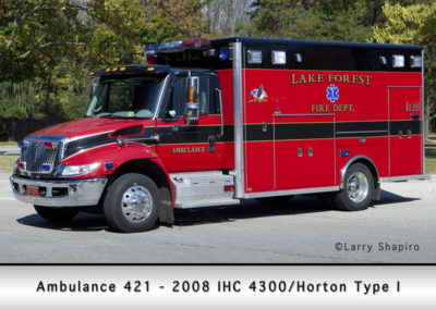 Lake Forest FD Ambulance 421 - 2008 IHC 4300-Horton Type I