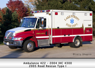 Lake Forest FD Ambulance 422 - 2004 IHC 4300 -2005 Road Rescue Type I
