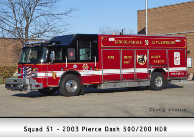 Lincolnshire-Riverwoods FPD Squad 51 - 2003 Pierce Dash HDR 500/200